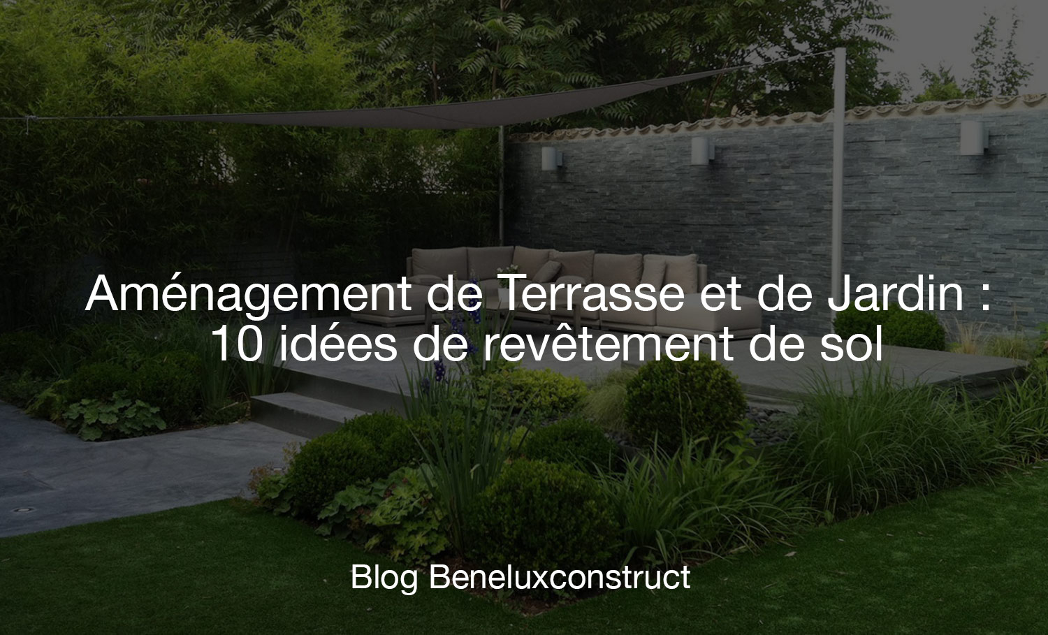 Am nagement de terrasse et de jardin 10 id es de for Amenagement terrasse de jardin